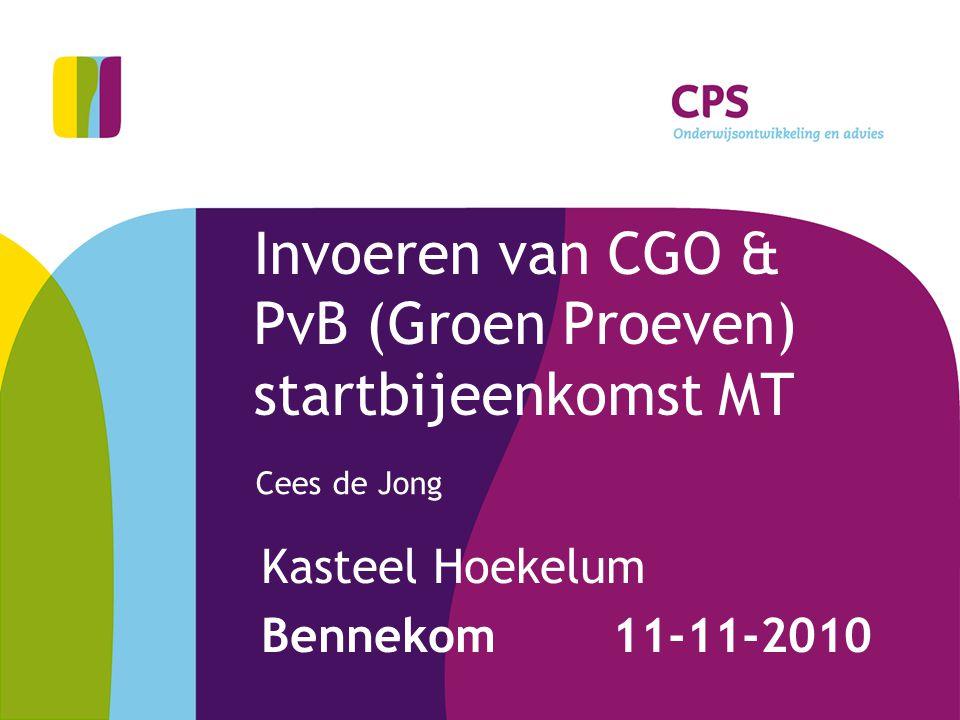 Invoeren van CGO & PvB (Groen Proeven) startbijeenkomst MT