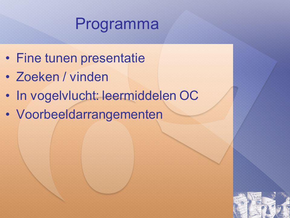 Programma Fine tunen presentatie Zoeken / vinden