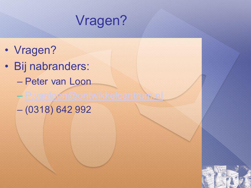 Vragen Vragen Bij nabranders: Peter van Loon