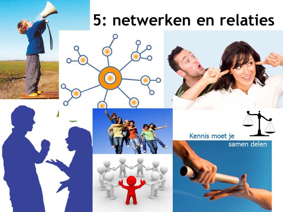 5: netwerken en relaties