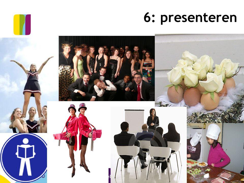 6: presenteren © CPS Onderwijsontwikkeling en advies