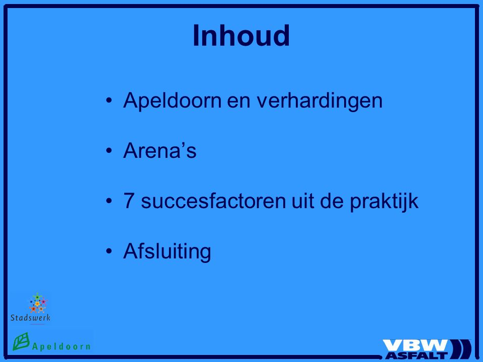 Inhoud Apeldoorn en verhardingen Arena's