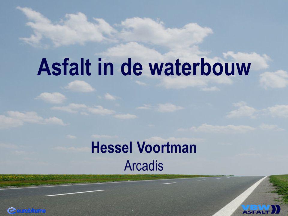Asfalt in de waterbouw Hessel Voortman Arcadis