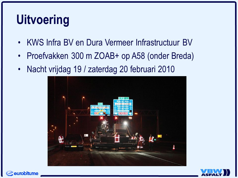 Uitvoering KWS Infra BV en Dura Vermeer Infrastructuur BV