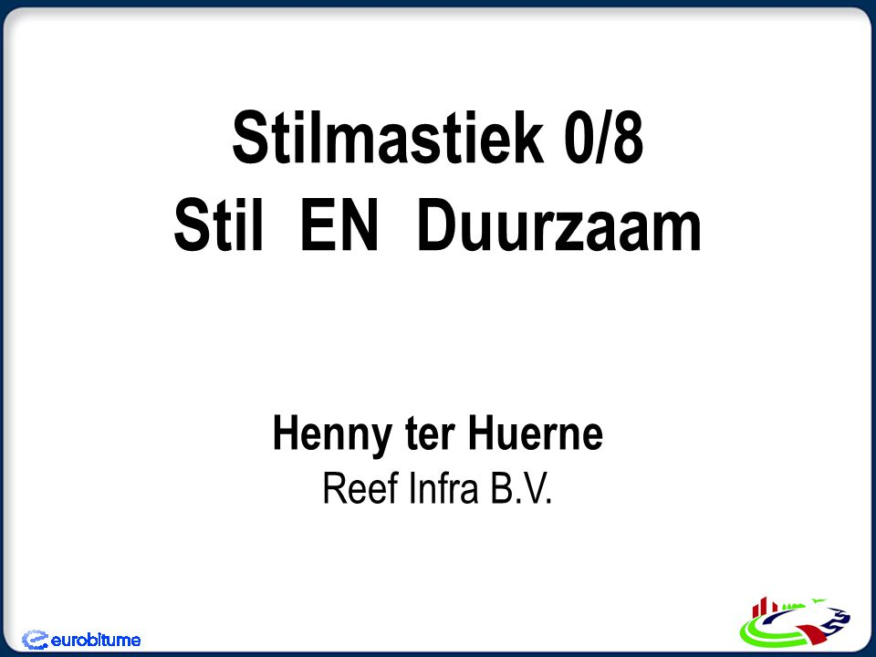 Stilmastiek 0/8 Stil EN Duurzaam