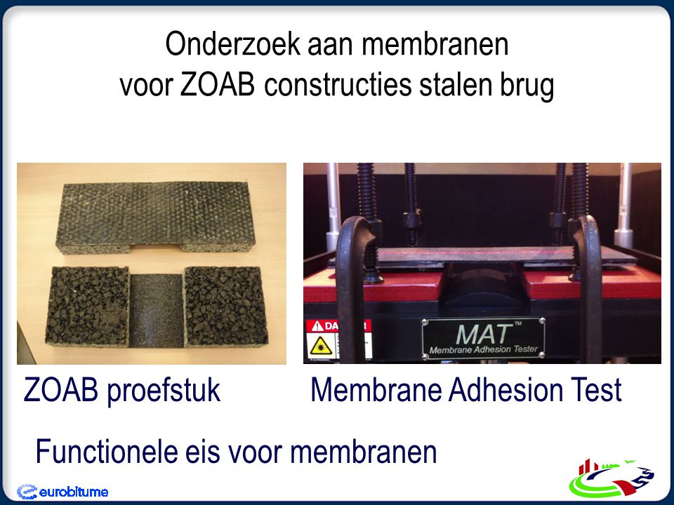 Onderzoek aan membranen voor ZOAB constructies stalen brug