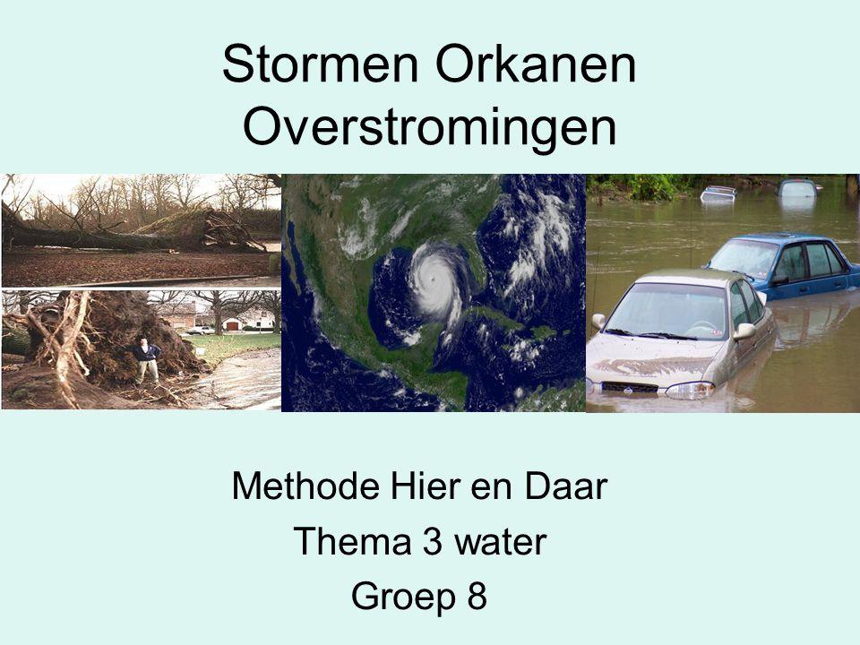 Stormen Orkanen Overstromingen