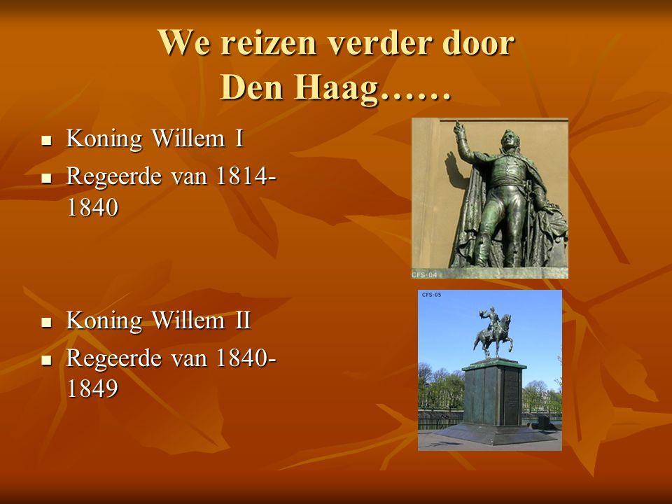 We reizen verder door Den Haag……