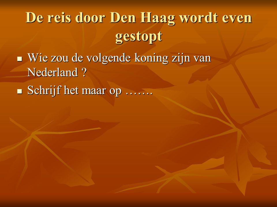 De reis door Den Haag wordt even gestopt