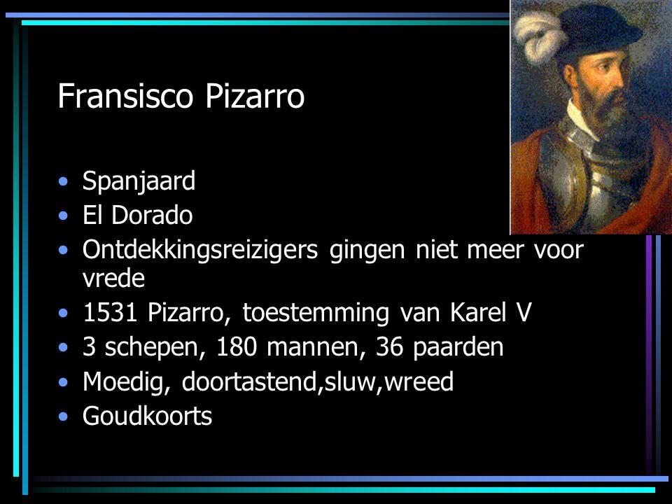 Fransisco Pizarro Spanjaard El Dorado