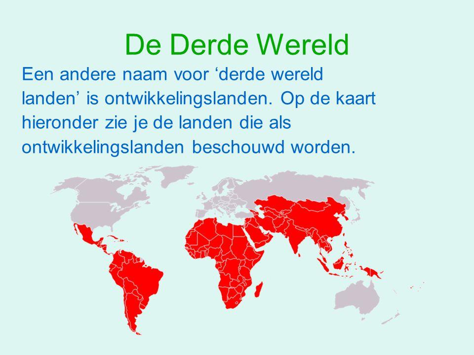 De Derde Wereld Een andere naam voor 'derde wereld