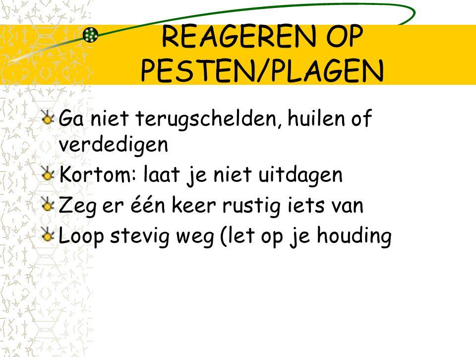 REAGEREN OP PESTEN/PLAGEN