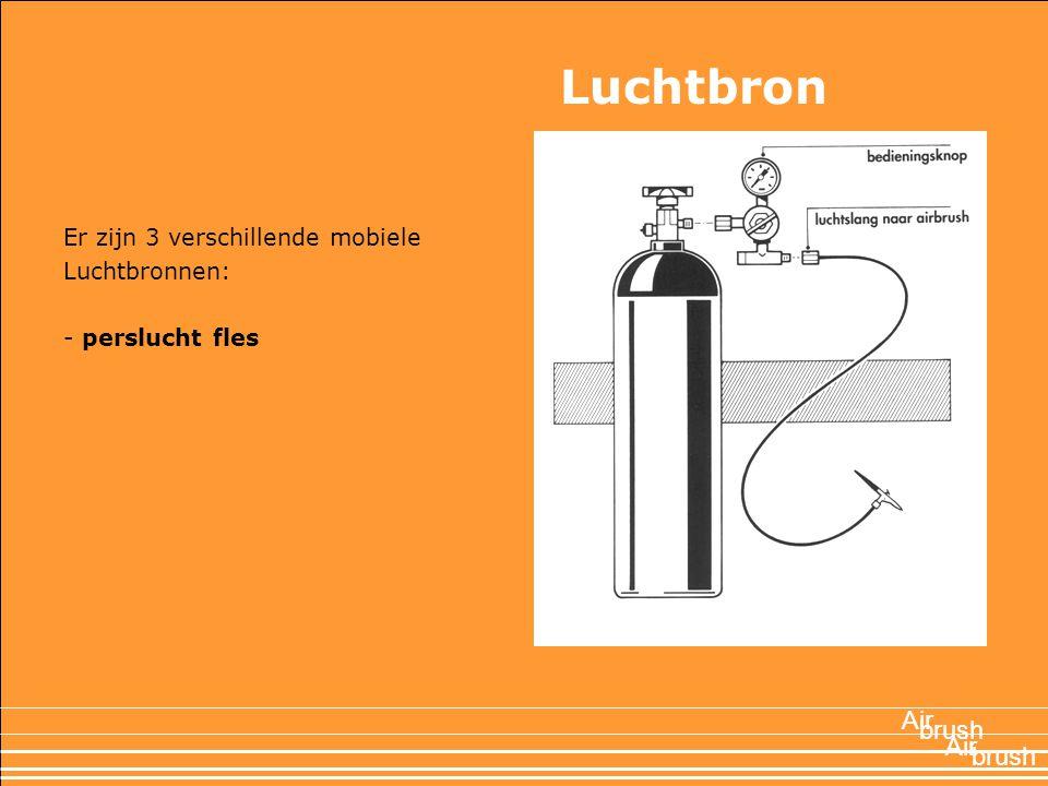 Luchtbron Air brush Air brush Er zijn 3 verschillende mobiele