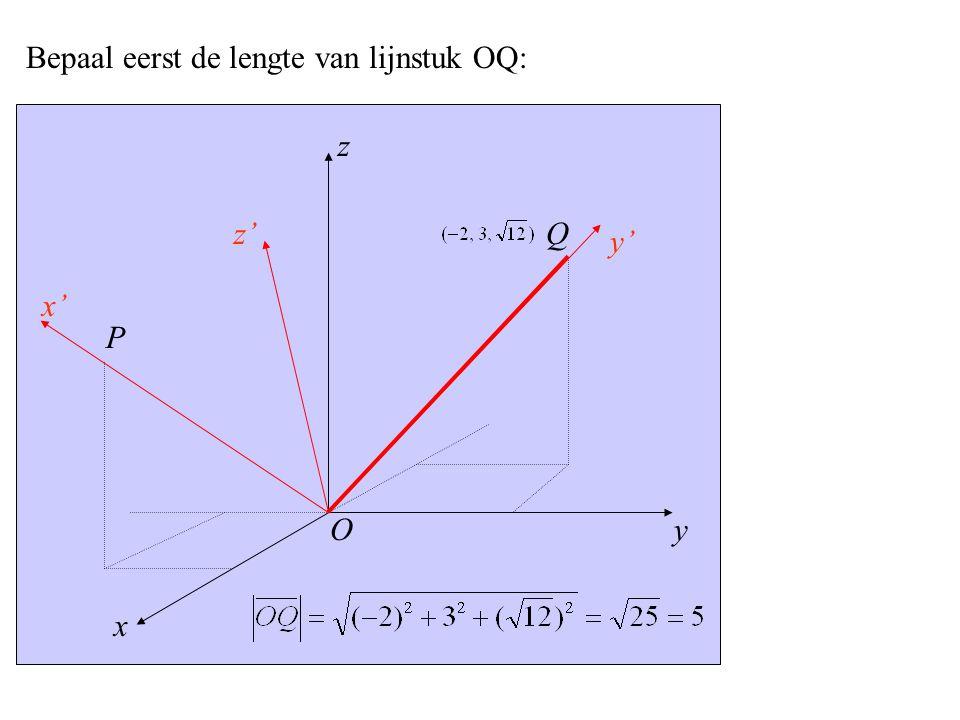 Bepaal eerst de lengte van lijnstuk OQ: