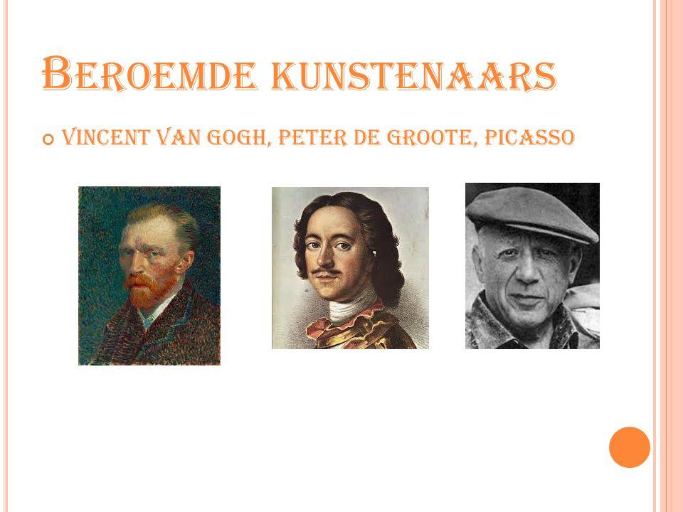 Beroemde kunstenaars Vincent van Gogh, Peter de Groote, Picasso