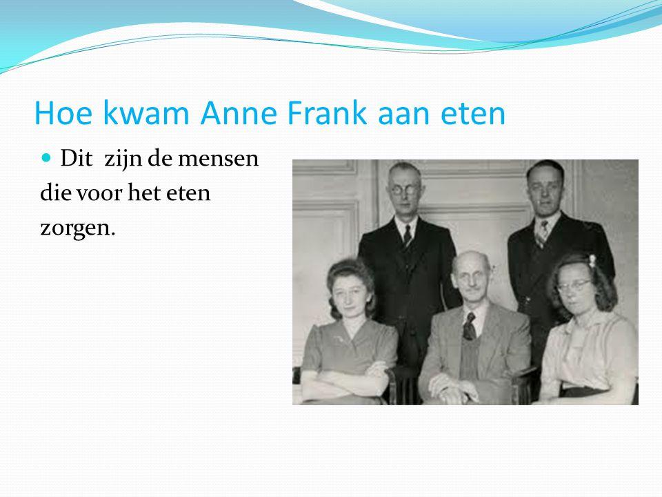 Hoe kwam Anne Frank aan eten