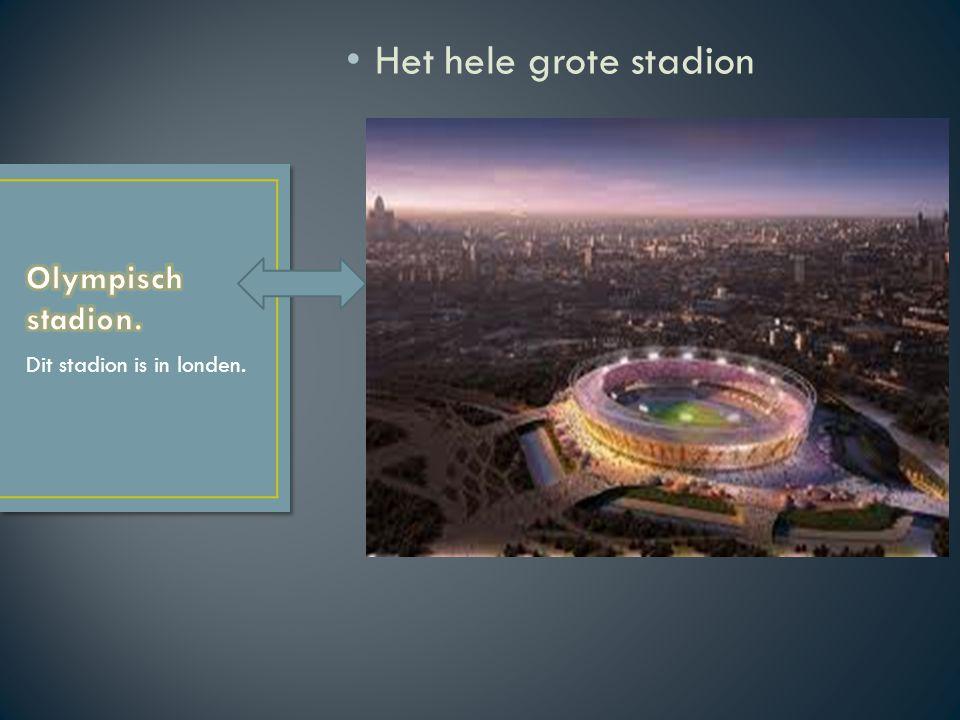 Het hele grote stadion Olympisch stadion. Dit stadion is in londen.
