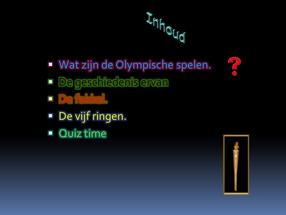 Inhoud Wat zijn de Olympische spelen. De geschiedenis ervan.