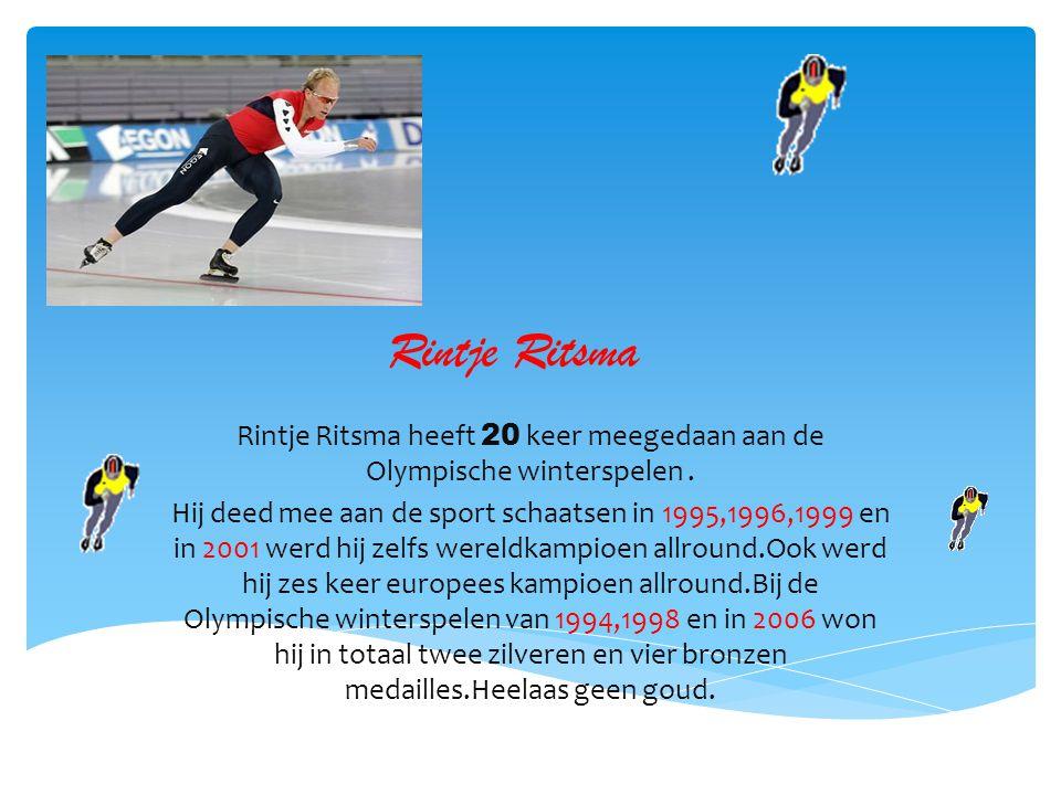 Rintje Ritsma heeft 20 keer meegedaan aan de Olympische winterspelen .