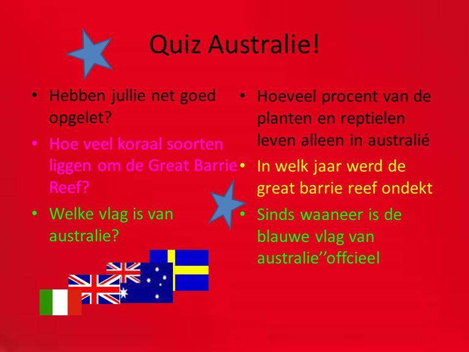 Quiz Australie! Hebben jullie net goed opgelet