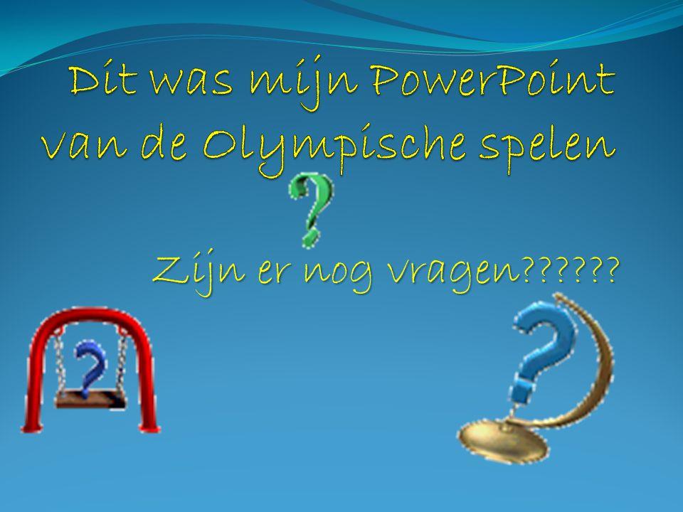 Dit was mijn PowerPoint van de Olympische spelen