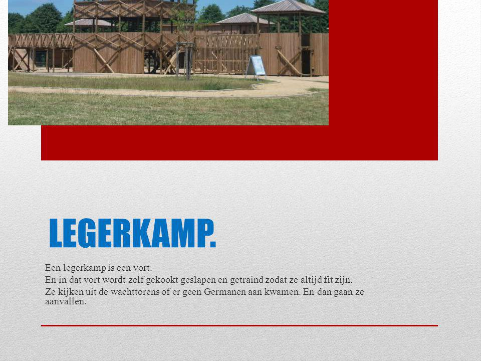 Legerkamp. Een legerkamp is een vort.