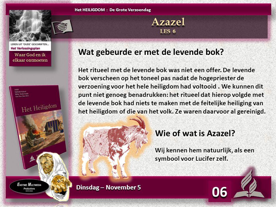 06 Azazel Wat gebeurde er met de levende bok Wie of wat is Azazel