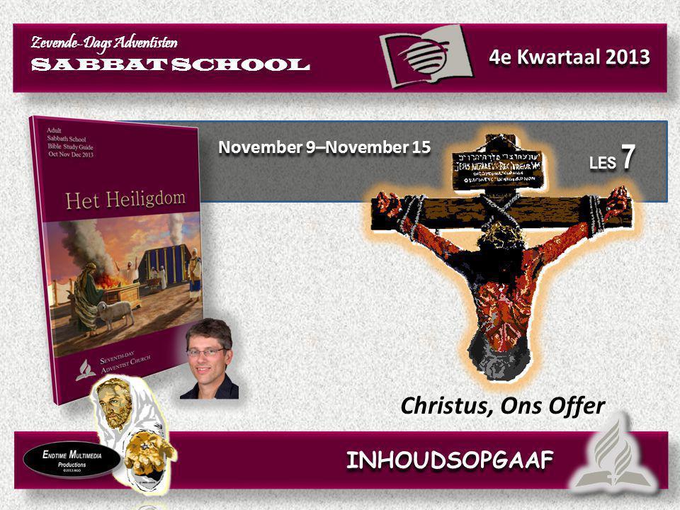 Christus, Ons Offer 4e Kwartaal 2013 INHOUDSOPGAAF