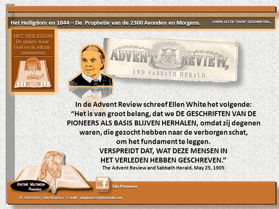 In de Advent Review schreef Ellen White het volgende: