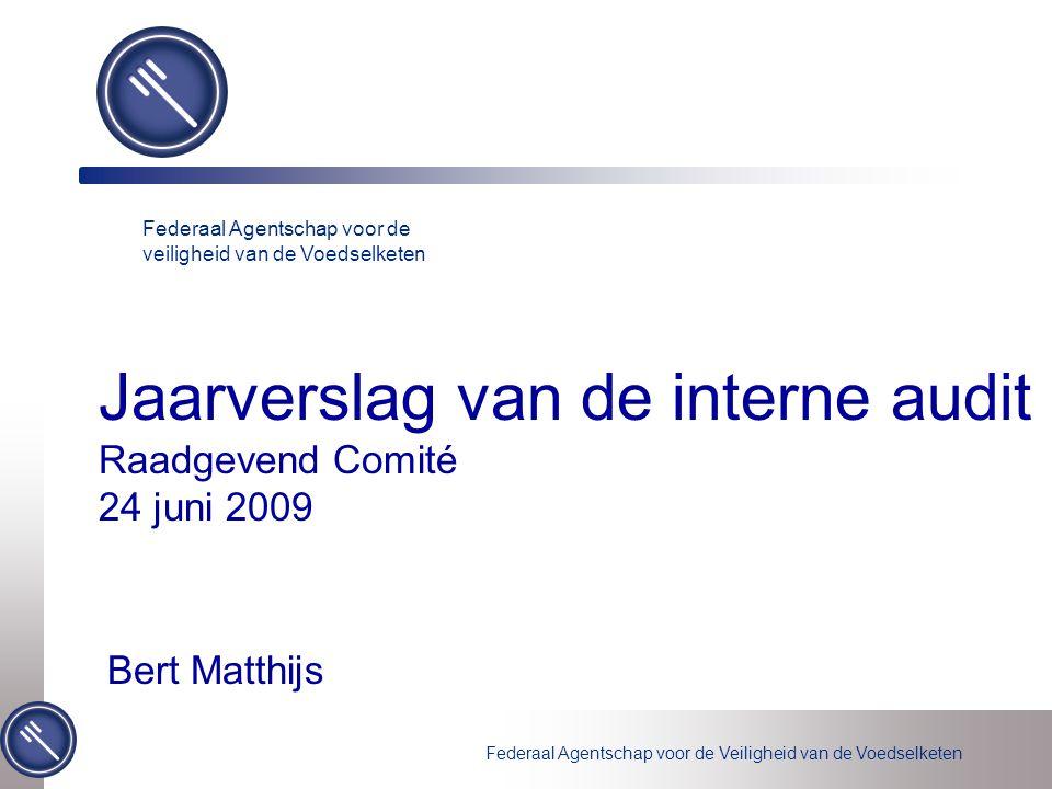 Jaarverslag van de interne audit Raadgevend Comité 24 juni 2009