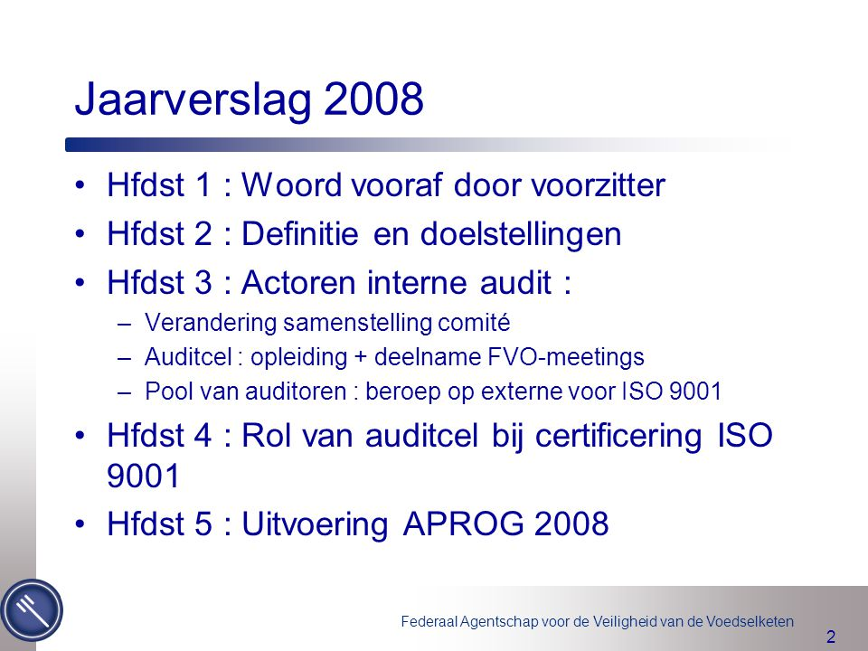 Jaarverslag 2008 Hfdst 1 : Woord vooraf door voorzitter