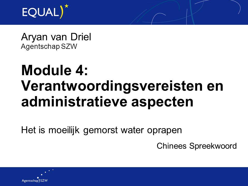 Module 4: Verantwoordingsvereisten en administratieve aspecten