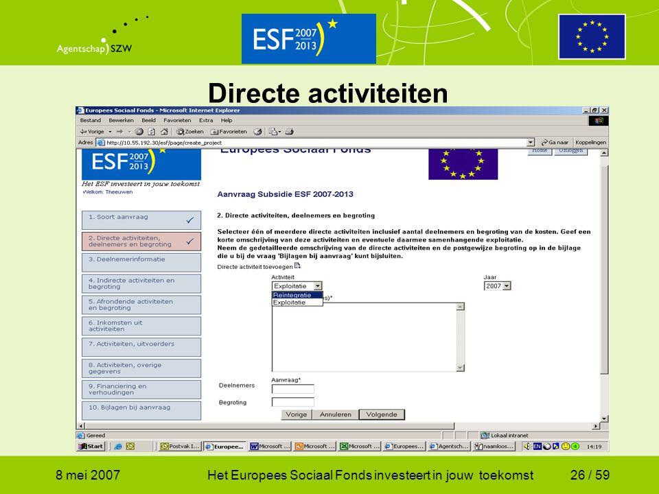 Directe activiteiten 8 mei 2007
