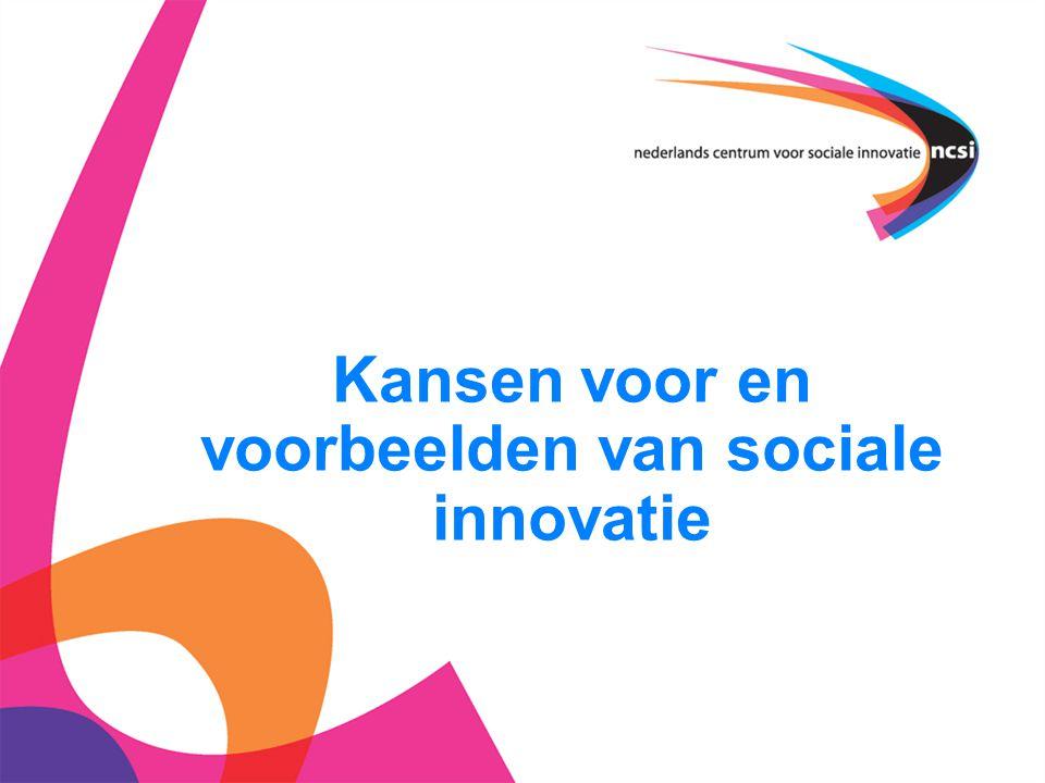Kansen voor en voorbeelden van sociale innovatie