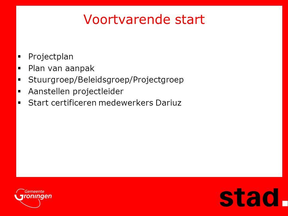 Voortvarende start Projectplan Plan van aanpak