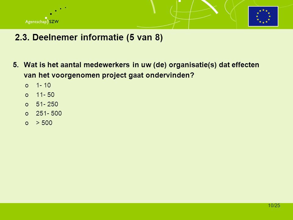 2.3. Deelnemer informatie (5 van 8)