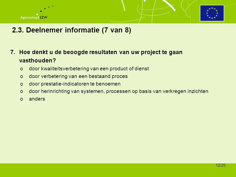 2.3. Deelnemer informatie (7 van 8)