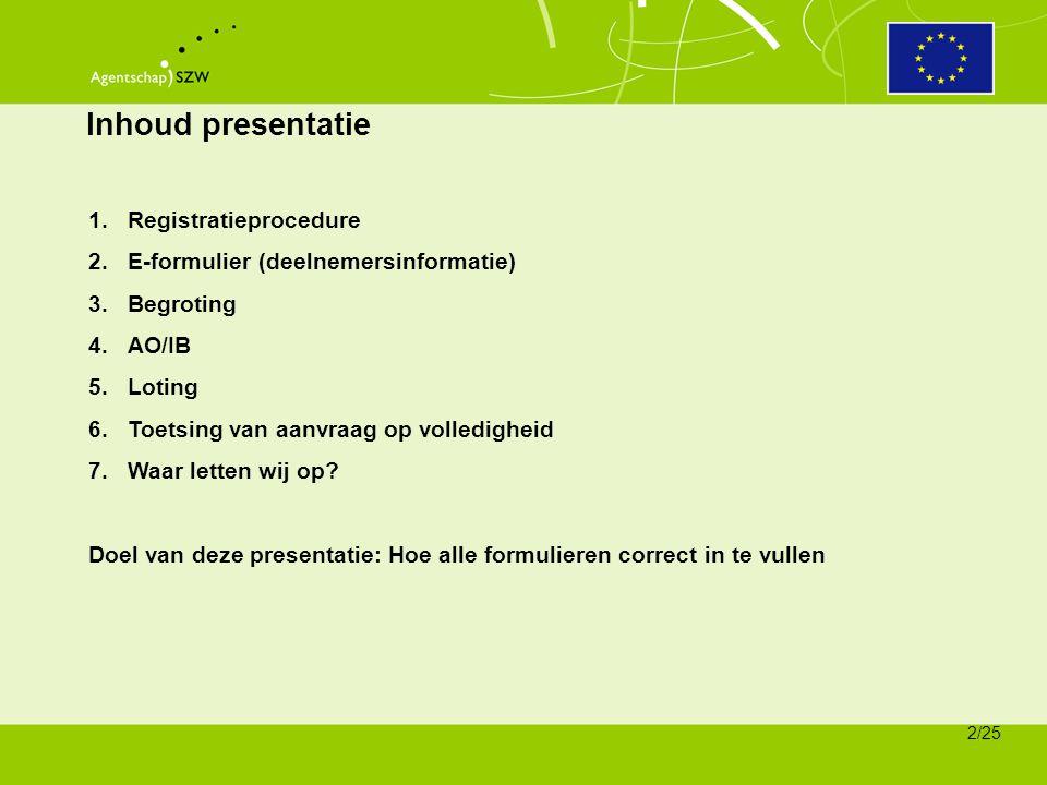 Inhoud presentatie Registratieprocedure