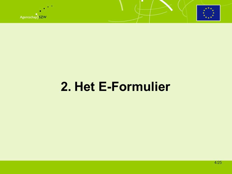 2 september 2008 2. Het E-Formulier
