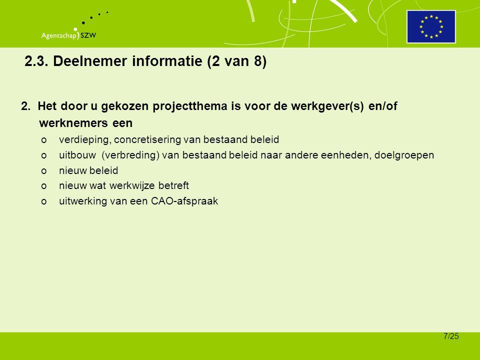 2.3. Deelnemer informatie (2 van 8)