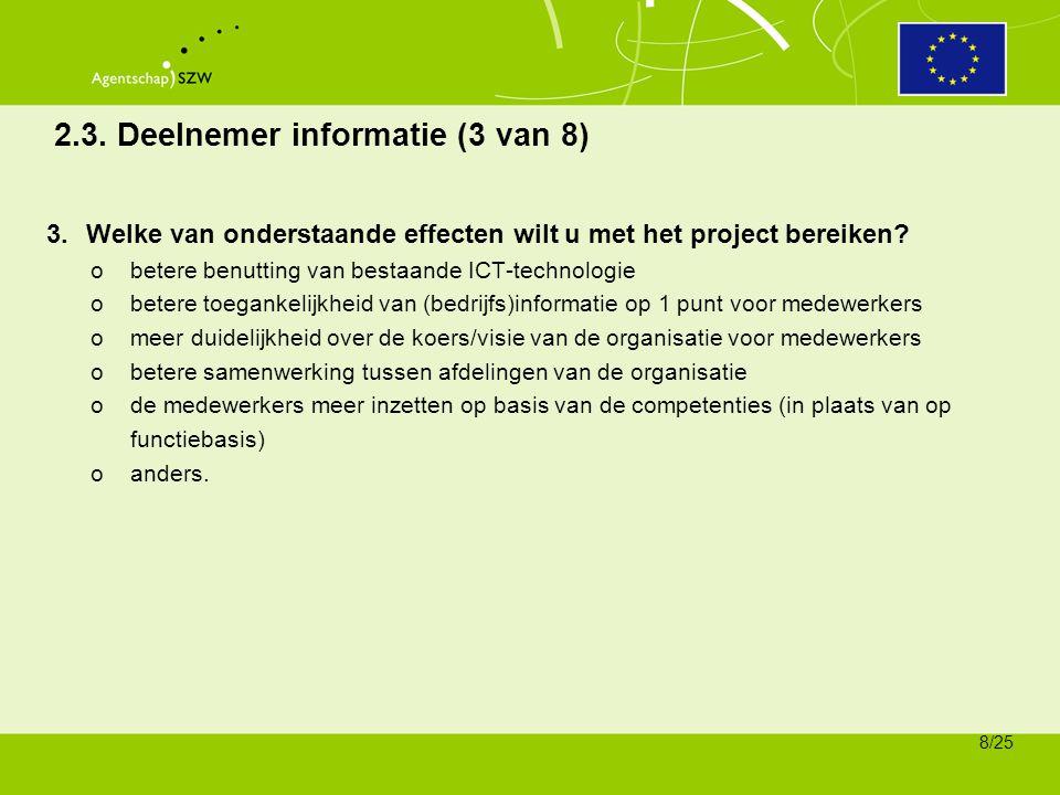 2.3. Deelnemer informatie (3 van 8)