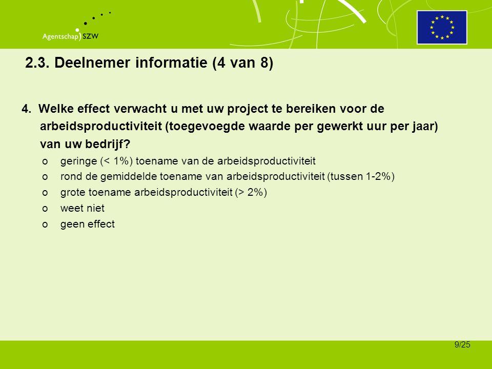 2.3. Deelnemer informatie (4 van 8)