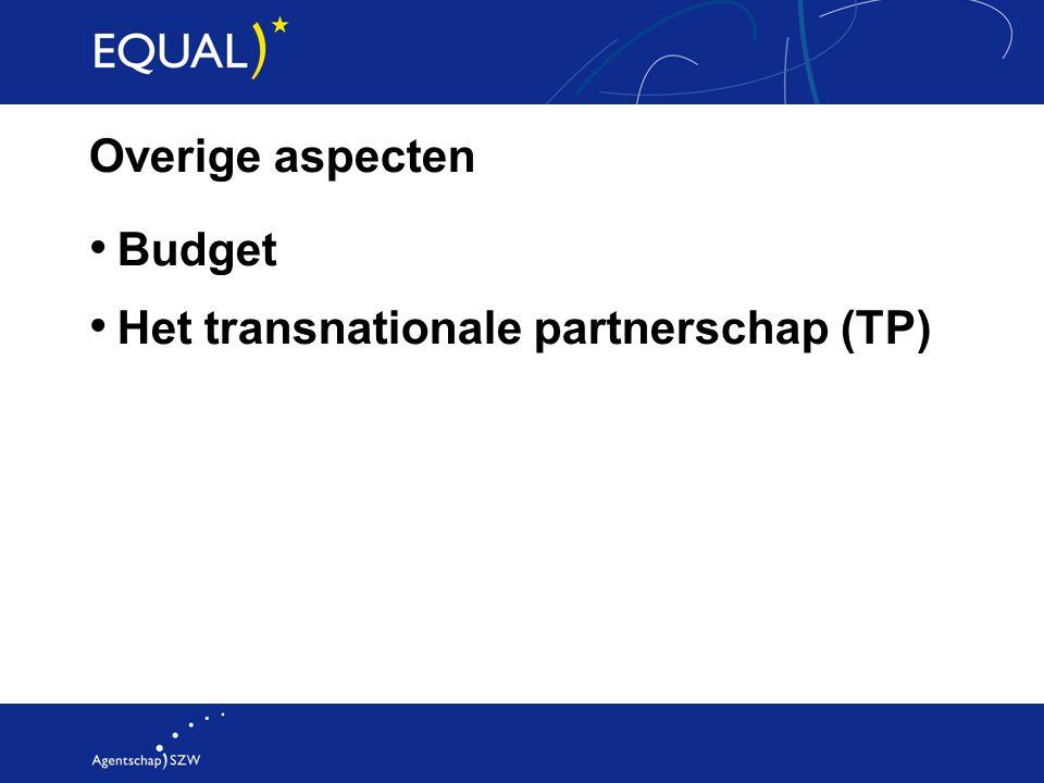 Overige aspecten Budget Het transnationale partnerschap (TP)