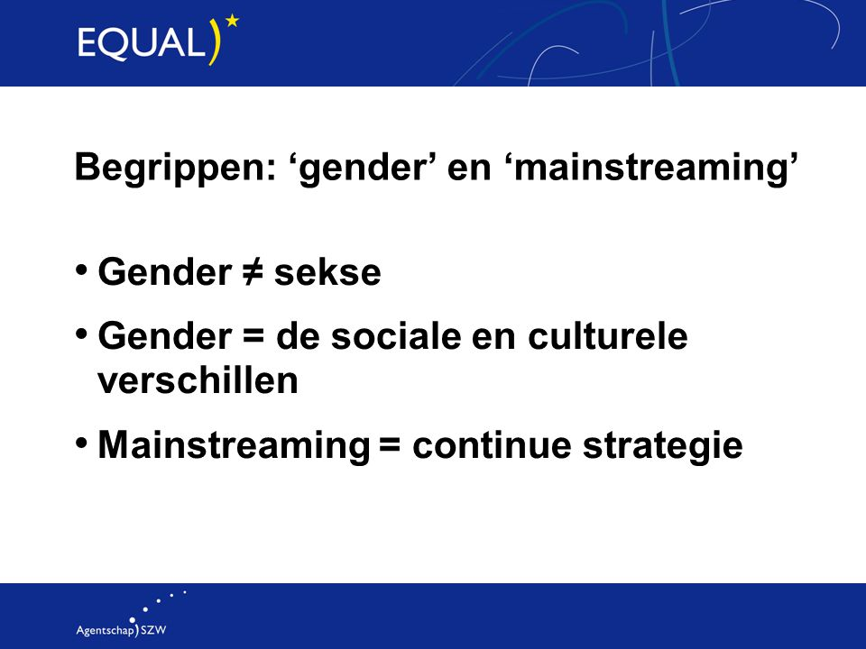 Begrippen: 'gender' en 'mainstreaming'
