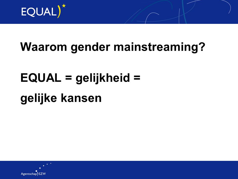 Waarom gender mainstreaming