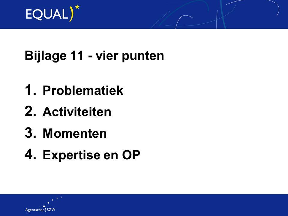Bijlage 11 - vier punten Problematiek Activiteiten Momenten Expertise en OP