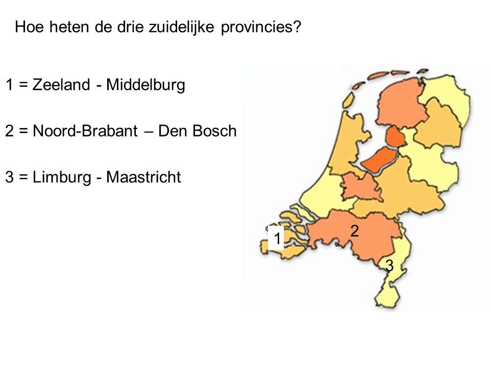 Hoe heten de drie zuidelijke provincies