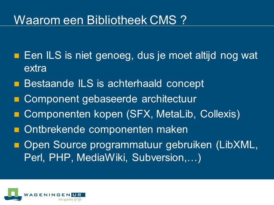 Waarom een Bibliotheek CMS