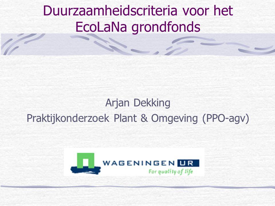 Duurzaamheidscriteria voor het EcoLaNa grondfonds