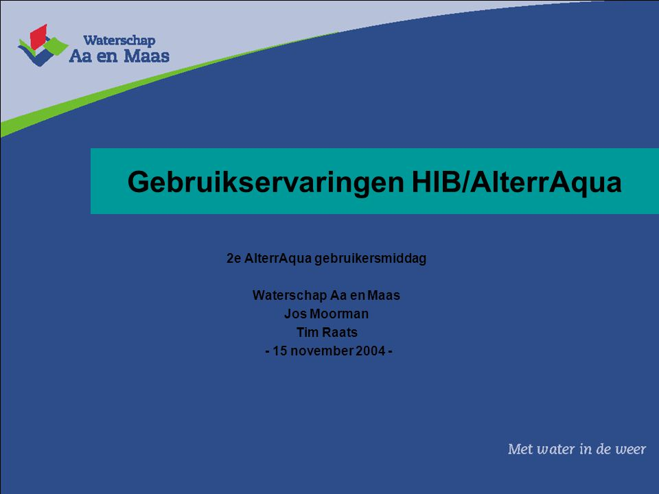 Gebruikservaringen HIB/AlterrAqua